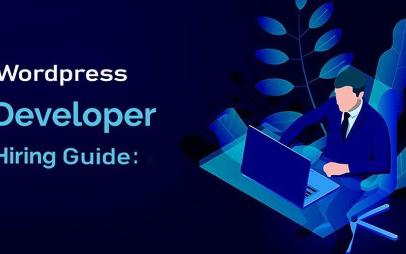 2020 WordPress Developer Hiring Guide